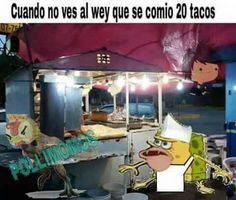 ★★★★★ Memes con mensajes chistosos: El taquero I➨ http://www.diverint.com/memes-mensajes-chistosos-taquero/ →  #editarmemesenespañol #fotosdememeschistosos #memeschistososparadescargar #memesenespañol2016 #memesfotoschistosas
