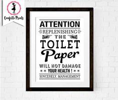 Toilet Paper Print | Funny Bathroom Art | Bathroom Rules | Bathroom Printable | Bathroom Picture | Bathroom Sign | Bathroom Wall Decor