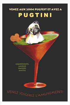 Pug Art Pugtini Martini dog Poster limited to 300 by Pupsketches, $55.00