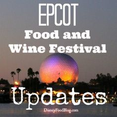 NEWS!!! As of 7/28, the latest information on the 2013 Epcot Food and Wine Festival Booths, Dole Whip, Discounts, Special Events, and More!! #DisneyWorld #WDW