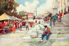"""'Market in the Court of the Mosque of Sultan Ahmed I' from """"Constantinople painted by Warwick Goble"""" (1906)"""