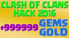 Clash of Clans Hack 2016 - Clash of Clans Hack 999999 Gems and Gold