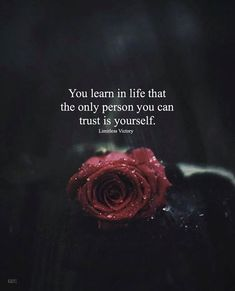 Positive Quotes : QUOTATION – Image : Quotes Of the day – Description The only person you can trust is yourself. Sharing is Power – Don't forget to share this quote ! Trust Yourself Quotes, Trust Quotes, Reality Quotes, Wise Quotes, Words Quotes, Quotes To Live By, Motivational Quotes, Inspirational Quotes, Sad Sayings