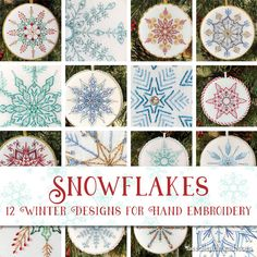 Snowflakes: 12 Winter Designs for Hand Embroidery - Available Now! - Just in time for you to stitch up some winter holiday cheer for 2019 in the form of a dozen fantast - Snowflake Embroidery, Hand Embroidery Stitches, Christmas Embroidery, Hand Embroidery Designs, Ribbon Embroidery, Cross Stitch Embroidery, Christmas Sewing, Knitting Stitches, Embroidery Art