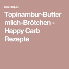 Topinambur-Buttermilch-Brötchen - Happy Carb Rezepte