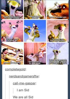sid the sloth is my spirit animal - Google Search