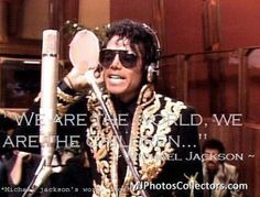 """""""WE ARE THE WORLD,WE ARE THE CHILDREN..."""" ~ MICHAEL JACKOSN ~"""