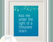 "Ed Sheeran inspired... Thinking Out Loud. ""Kiss me under the light of 1,000 stars"" **Sale etsy.com/shop/CatchingFirefliesCo?ref=hdr_shop_menu Perfect Gift for your special someone. Only $4.99 Instant Download, Print and Frame."
