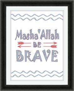 Masha'Allah Be Brave Instant Digital Download Kids