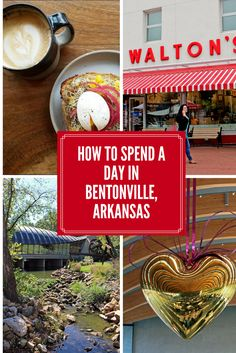 Spend a day in beautiful Bentonville, Arkansas! Here's what to eat, see, and do. #bentonville #arkansas #museum