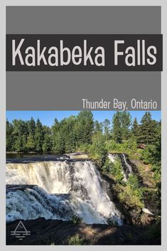 Check out this must-see waterfall near Thunder Bay, Ontario. Kakabeka Falls in Ontario - TRIPS TIPS and TEES Lake Superior, Amazing Adventures, Travel Information, Canada Travel, Travel With Kids, Thunder, Bald Eagle, Ontario, Adventure Travel