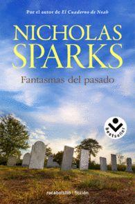 FANTASMAS DEL PASADO Nicholas Sparks