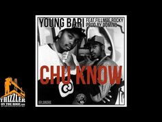 "JESSIE SPENCER: Young Bari featuring Fillmoe Rocky - ""Chu Know"" (Produced By Domino)"