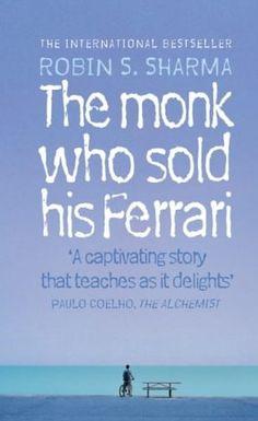 The Monk Who Sold His Ferrari by Robin Sharman  De monnik die zijn ferrari verkocht