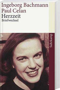 Herzzeit - Briefwechsel von Ingeborg Bachmann und Paul Celan