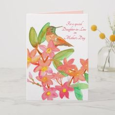 Shop Happy Mother's Day Daughter In Law Hummingbird Card created by CountryGarden. Happy Mothers Day Daughter, Daughter In Law, Happy Mother S Day, Happy Mother's Day Greetings, Birthday Greetings, Birthday Cards, Mother's Day Greeting Cards, Custom Greeting Cards, Watercolor Hummingbird