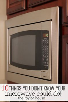 10 Things You Didn't Know Your Microwave Could Do - The Taylor House