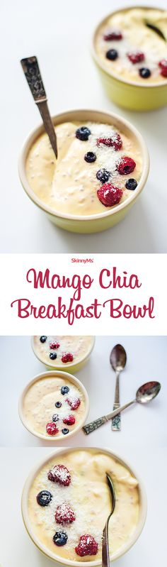 Mango Chia Breakfast Bowl! ♥️︎