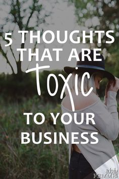 What we think about our business can either make or break us. Unfortunately, there are some thoughts that are simply toxic to your business. here are the 5 thoughts that will only cause harm and prevent your business from growing. Business Advice, Business Entrepreneur, Business Planning, Business Marketing, Online Business, Business Quotes, Salon Business, Business Help, Online Entrepreneur