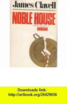 Noble House Vol. 2 (9780385287296) James Clavell , ISBN-10: 0385287291  , ISBN-13: 978-0385287296 , ASIN: B000GKX9D4 , tutorials , pdf , ebook , torrent , downloads , rapidshare , filesonic , hotfile , megaupload , fileserve