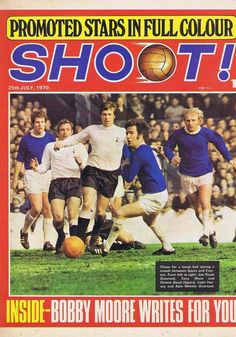 25 July 1970 Shoot- Everton v Tottenham Football Program, Football Cards, Football Players, Baseball Cards, 1970 World Cup, Bobby Moore, Everton Fc, Coventry, Sports