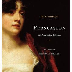 One of her lesser known books, Persuasion is my favorite Jane Austen.