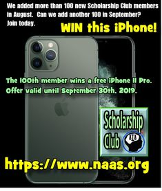 Win a free iPhone 11 Pro We added more than 100 new Scholarship Club members in August. Can we add another 100 in September? The member wins a free iPhone 11 Pro. Offer valid until September - Earn College Scholarships Scholarships Canada, Scholarships For College, Iphone Pro, Free Iphone, Best Study Tips, Test Preparation, High School Seniors, The 100, September