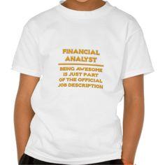 Awesome Financial Analyst  Job Description Tee T Shirt, Hoodie Sweatshirt