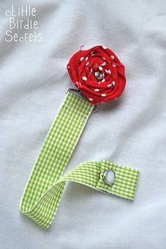 Little Birdie Secrets: binkie clip meets rosette clip, and the rest is history. . .