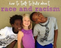 How to talk to kids about race...Great suggestions, book lists by age range, advice, etc.