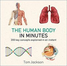 The Human Body in Minutes Pdf Download e-Book