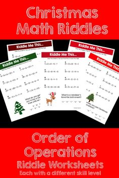 Make Order of Operations FUN this Christmas! This activity is full of computation practice. The students also have a goal of solving a riddle at the end. It is a great way to combine fun and learning! The Pack includes 5 different riddle worksheets at varying levels.