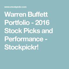 Warren Buffett Portfolio - 2016 Stock Picks and Performance - Stockpickr!