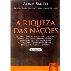 Livro - A riqueza das nações - Livro 1