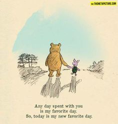 """""""Any day spent with you is my favorite day. So, today is my new favorite day"""" ~ Winnie The Pooh #FitInMyLife"""