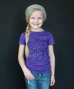 Love this Purple 'Precious in His Sight' Fitted Tee - Girls by The Talking Shirt on #zulily! #zulilyfinds