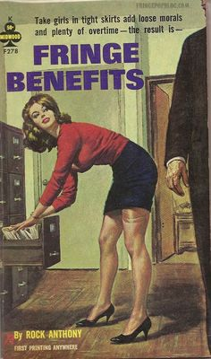 """Fringe Benefits"" 