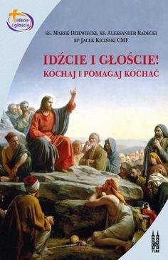 Na książkę składają się trzy teksty znanych i cenionych duszpasterzy. 'Idźcie i głoście' – zadanie zleconepierwszemu pokoleniu Kościoła przez Jezusa Chrystusa.
