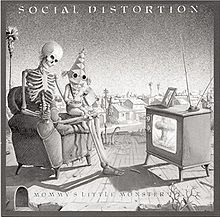 Social Distortion--Mommy's little Monster.  Debut album from a great SoCal punk institution.