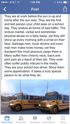 Thank a school bus driver.  HALLEUIJAH! It's what I do to earn a living and I love it even though everything said is true!