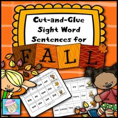 Sight Word Cut-and-Glue Sentences for Fall. This set of 60 cut-and-glue sentences includes more than 80 Dolch sight words. They are appropriate for use in kindergarten and first grade. These sentences are perfect for teaching not only sight words, but also grammar and punctuation. $