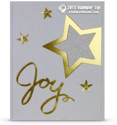 Stampin Up Joy Cross-over Holiday / New Years Star Card | Stampin Up Demonstrator - Tami White - Stamp With Tami Crafting and Card-Making Stampin Up blog. ——— S U P P L I E S ———  • Gold Foil Sheets #132622 • Dazzling Diamonds Glimmer Paper #135315 • Big Shot Die-Cut Machine #113439 • Wonderful Wreath Framelits Dies #135851 • Stars Framelits Die #133723 • Lucky Stars Textured Impressions Embossing Folders #135817 • Stampin' Dimensionals #104430