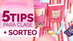 Tips para un dia de clase + Sorteo Internacional
