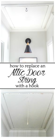 How to Replace an Attic Door String with a Hook | blesserhouse.com - A quick tip for improving the look of a hanging cord on an attic door. #atticdoor #homeimprovement