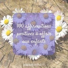100 affirmations positives à offrir aux enfants