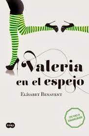 VALERIA EN EL ESPEJO, ELISABET BENAVENT http://bookadictas.blogspot.com/