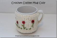 crochet coffee mug cozy...link to pattern, love the flowers she put on!