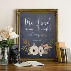 Printable Bible Verse INSTANT DOWNLOAD wall art print, Psalm 118:14, The Lord is my strength Inspirational Quote, Nursery decor printable