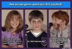 How will Emma Watson (Hermione Granger), Daniel Radcliffe (Harry Potter), and Rupert Grint (Ron Weasley) spend their first paychecks? So funny! Arte Do Harry Potter, Harry Potter Jokes, Harry Potter Cast, Harry Potter Fandom, Fandoms, Hogwarts, Golden Trio, Jm Barrie, Be My Hero