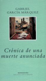 Crónica de una muerte anunciada - Gabriel García Márquez-